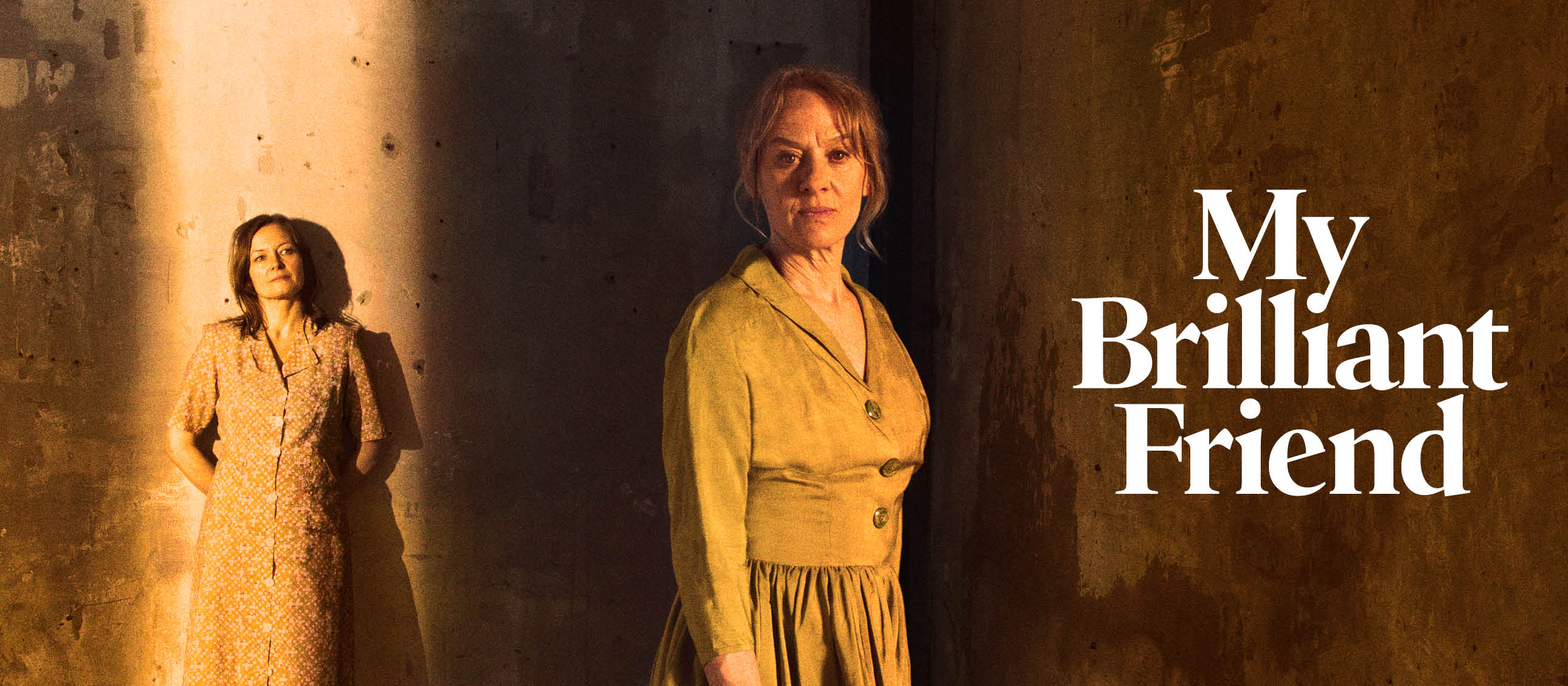 My Brilliant Friend poster with photo of Catherine McCormack and Niamh Cusack