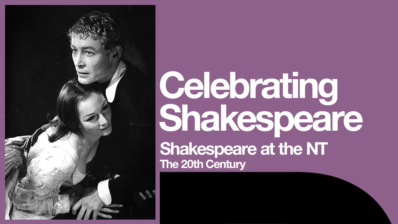 Shakespeare at the NT 20th Century with photo of Peter O'Toole and Rosemary Harris as Hamlet and Ophelia