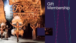 Gift Membership: featuring a photo from the production of Follies