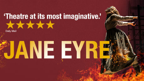 Jane Eyre on Tour 'Theatre at its most imaginative' 5 star Daily MAil review