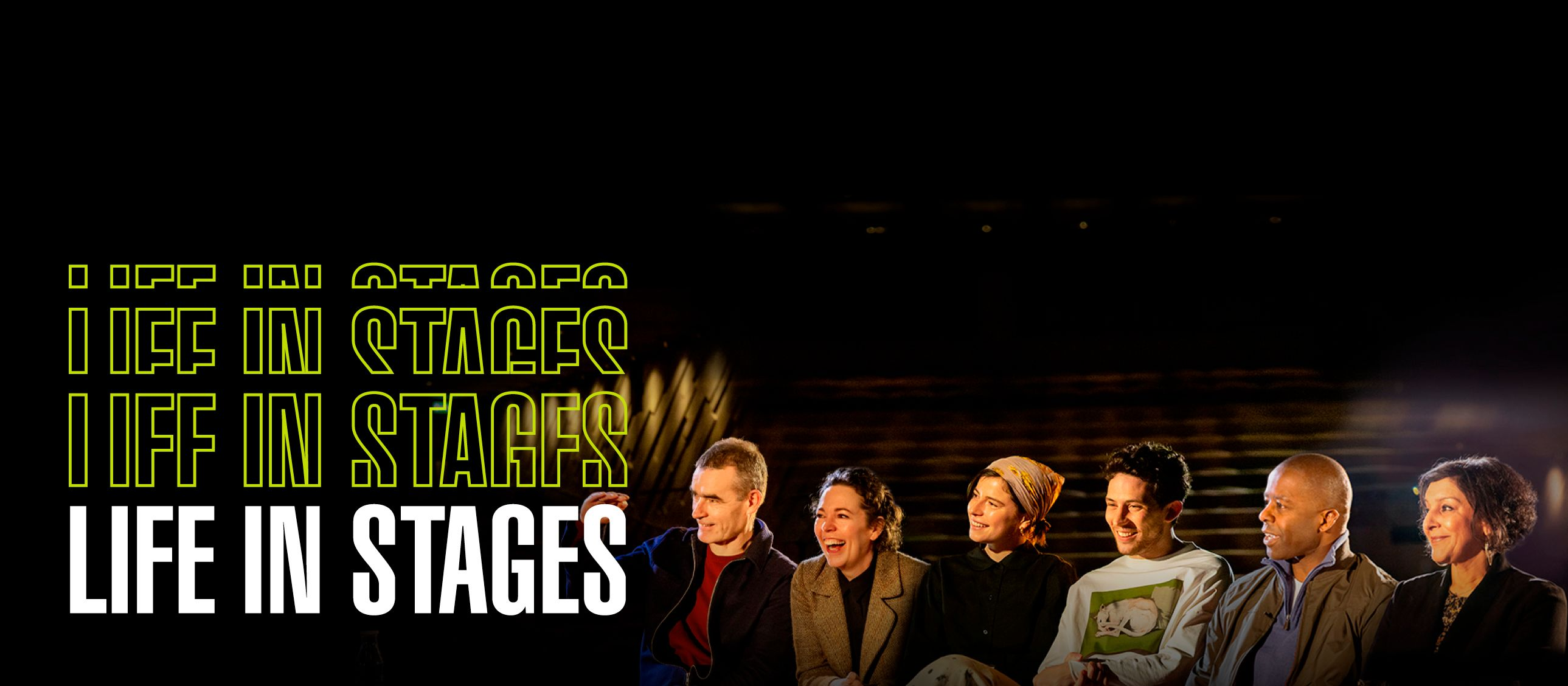 Life in Stages first three interviews with Olivia Colman and Rufus Norris, Jessie Buckley and Josh O'Connor, and Adrian Lester and Meera Syal
