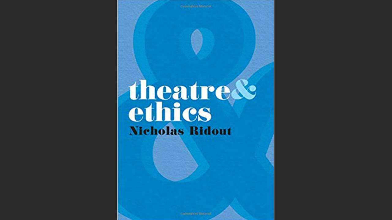 Front cover of Theatre and Ethics by Nicholas Ridout