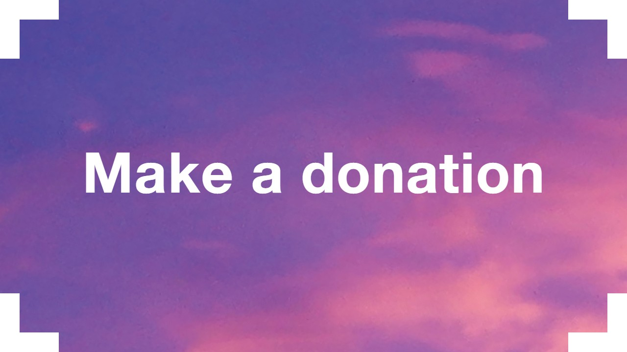 Make a donation: text (Make a donation) overlaid on an image of pink sky