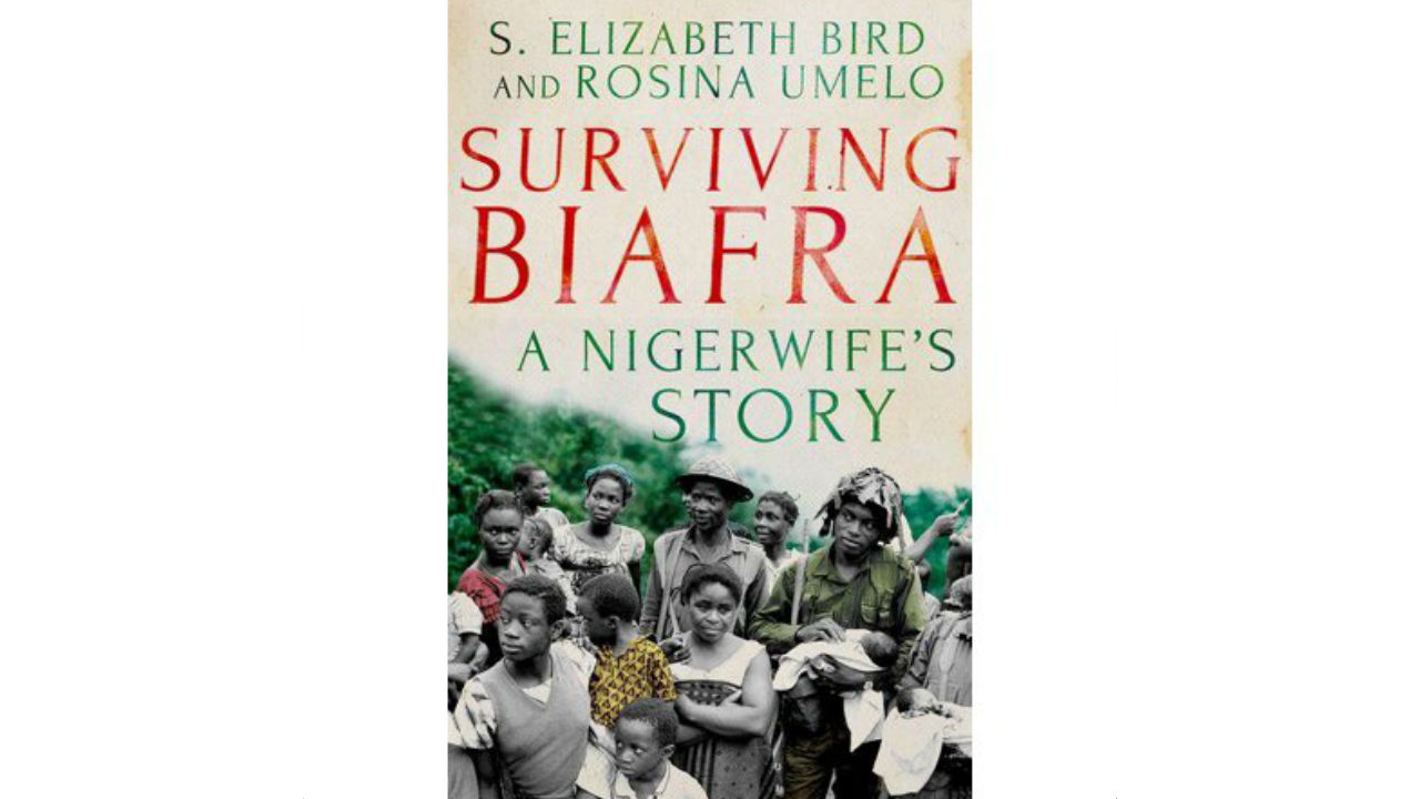 The front cover of the book Surviving Biafra: A Nigerwife's Story by Rosina Umelo and Elizabeth Bird