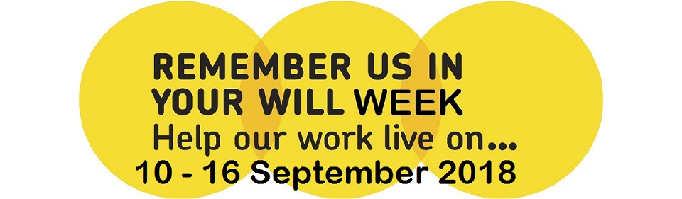 Proud Supporters of Remember A Charity in your Will Week 11-17 September 2017