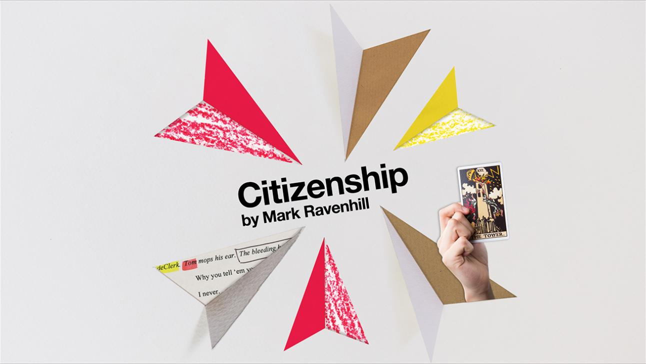 Connections: Citizenship by Mark Ravenhill