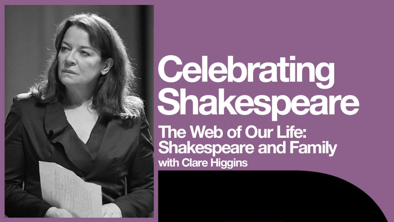 Shakespeare and Family platfor poster with photo of Claire Higgins as Gertrude