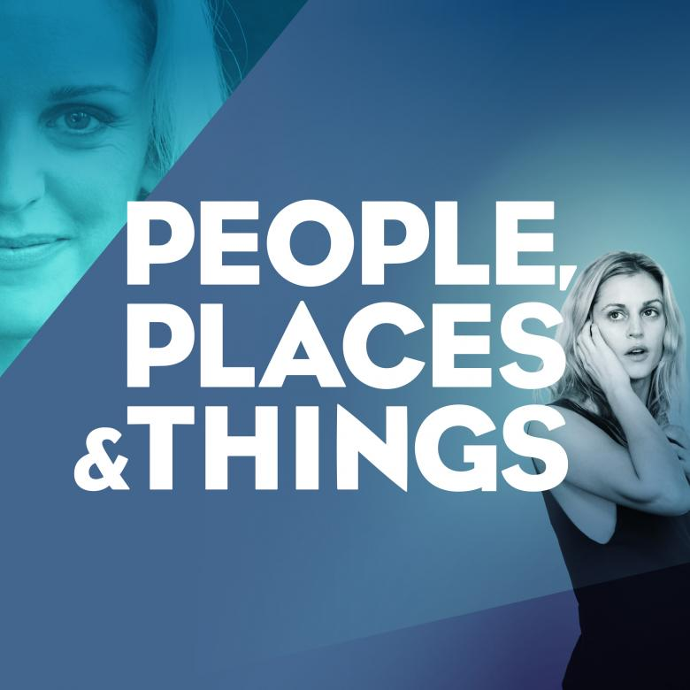 People Places and Things poster with Denise Gough