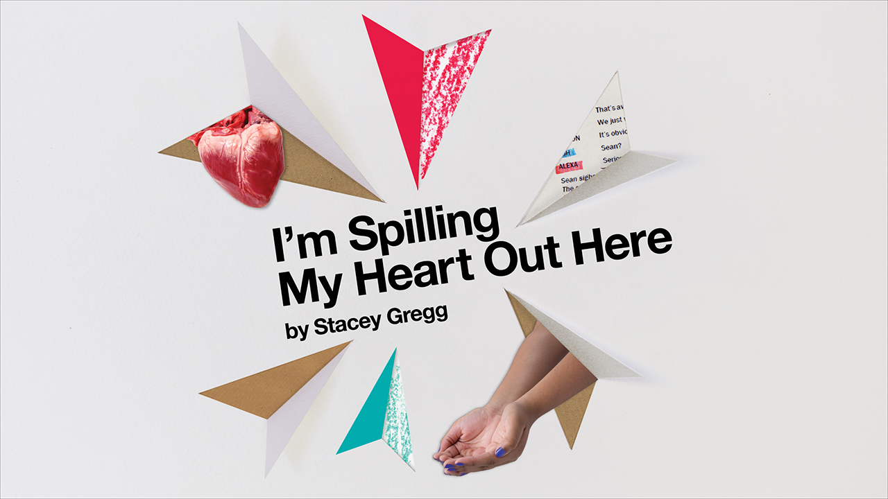 Connections: I'm Spilling My Heart Out Here by Stacey Gregg