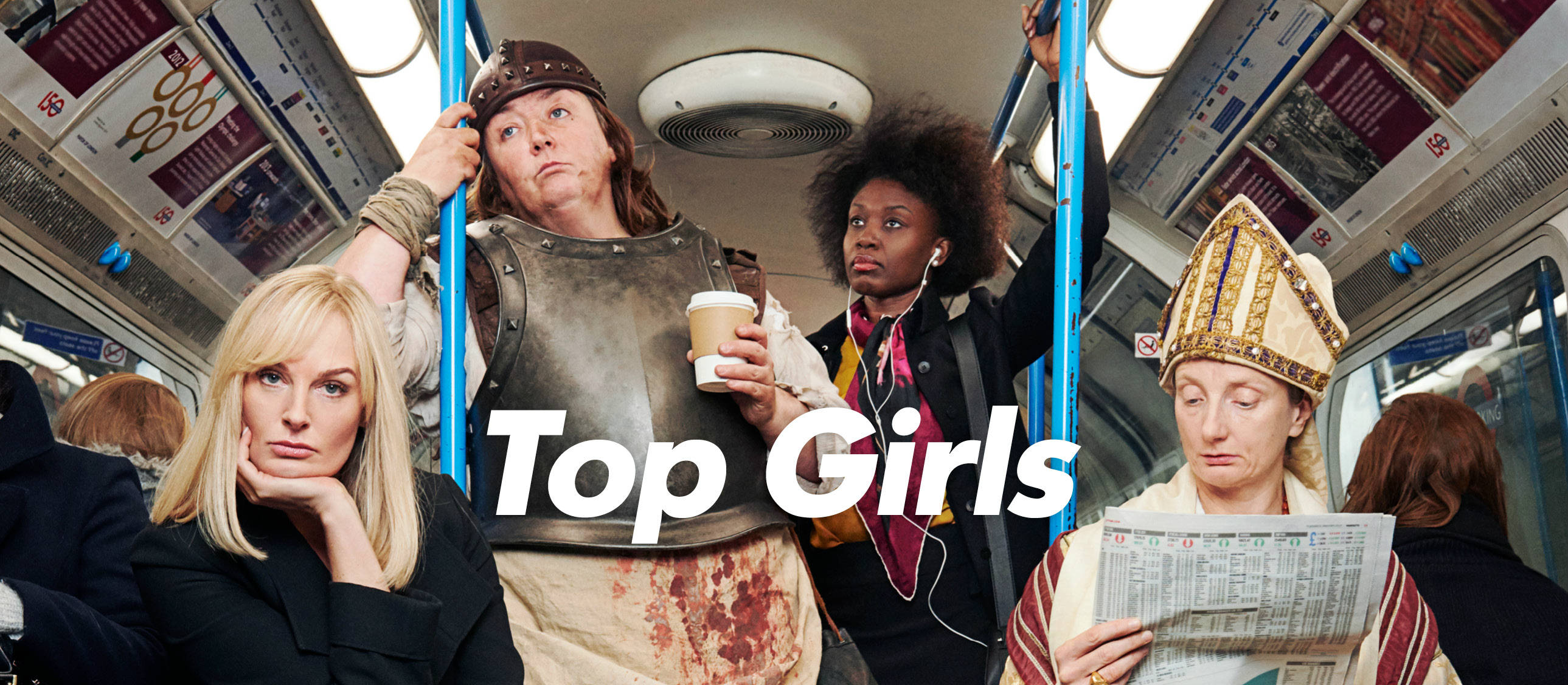 Top Girls poster image with photo of Katherine Kingsley, Ashley McGuire, Nadia Williams, Amanda Lawrence in an underground railway carriage